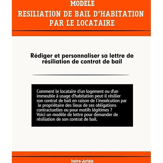 Lettre de résiliation du contrat de bail d'habitation par le locataire