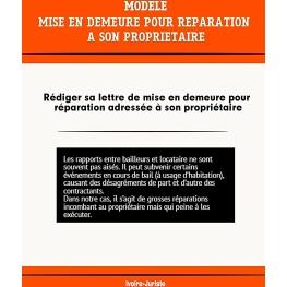 Lettre de mise en demeure pour réparation au propriétaire (Bail à usage d'habitation)