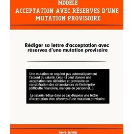Lettre d'acceptation avec réserves d'une mutation provisoire