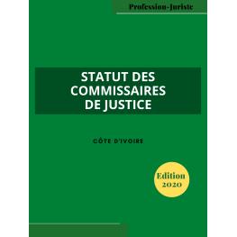 Le statut des commissaires de justice - Côte d'Ivoire