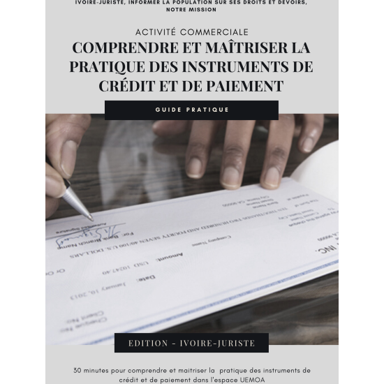 Comprendre et maîtriser la pratique des instruments de crédit et de paiement - Guide juridique (PDF)