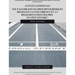 Les principes juridiques régissant la concurrence et la réglementation des prix en Côte d'Ivoire