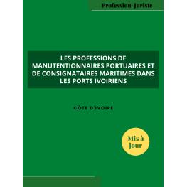 Les professions de manutentionnaires portuaires et de consignataires maritimes dans les ports ivoiriens - Côte d'Ivoire (PDF)