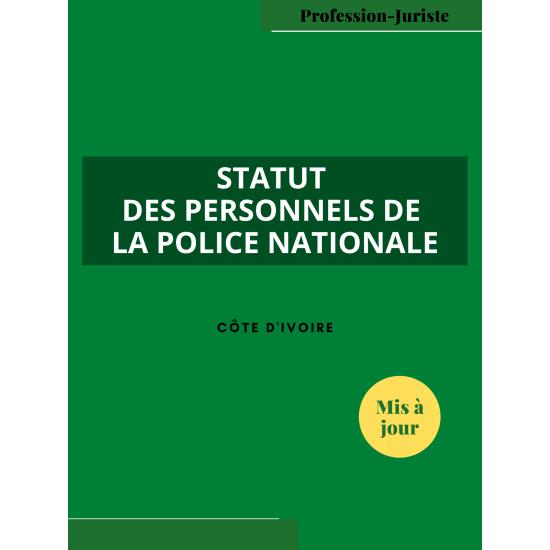 Statut des personnels de la police nationale - Côte d'Ivoire (PDF)