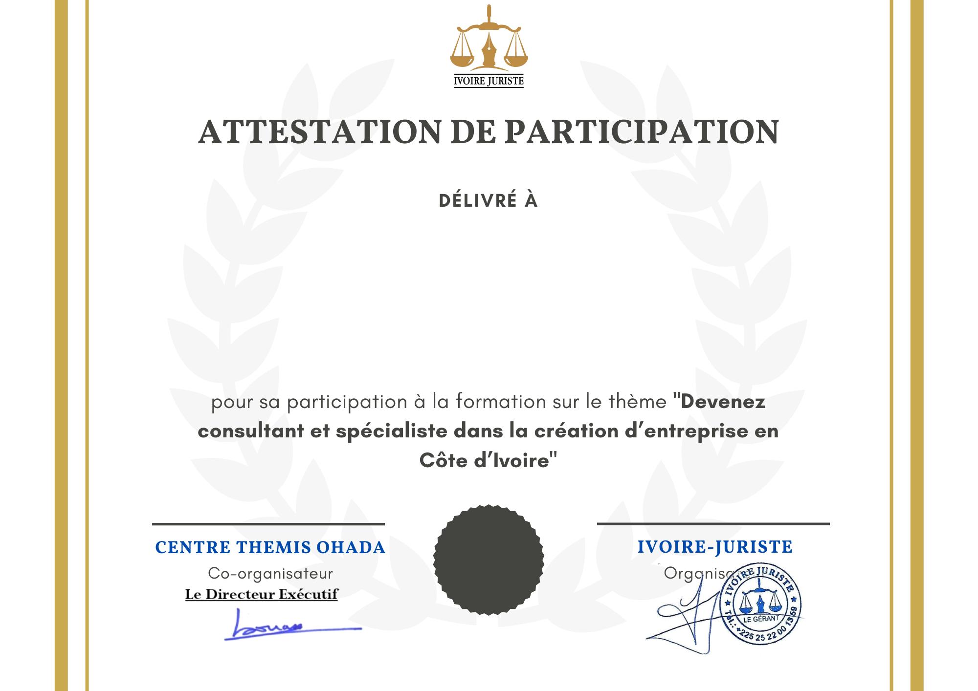 Attestation de participation-Devenez consultant et spécialiste dans la création d'entreprise en Côte d'Ivoire